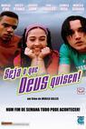 Seja o Que Deus Quiser (2002)