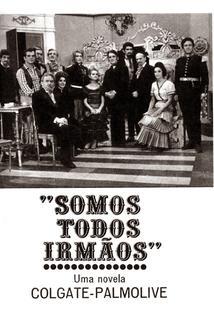 """""""Somos Todos Irmãos"""""""