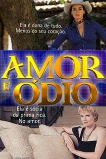 """""""Amor E Ódio"""""""