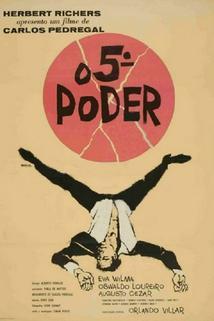 5º Poder, O