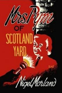 Mrs. Pym of Scotland Yard