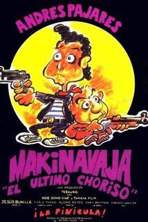 Makinavaja - 'El último choriso'
