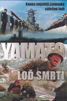 Yamato - Loď smrti