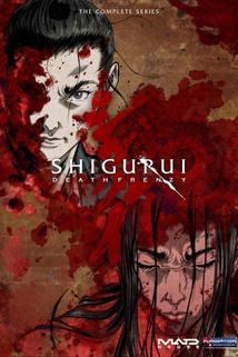 """""""Shigurui"""""""