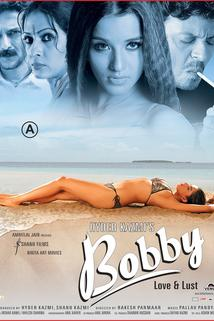 Bobby: Love and Lust