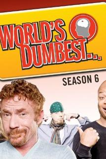 """The Smoking Gun Presents: World's Dumbest""  - ""The Smoking Gun Presents: World's Dumbest"""
