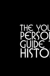 """Young Person's Guide to History"""