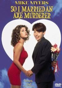 A tak jsem si vzal řeznici  - So I Married an Axe Murderer