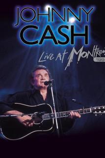 Johny Cash: Live at Montreux 1994  - Johny Cash: Live at Montreux 1994