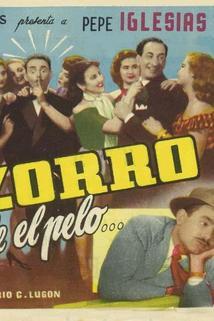 El Zorro pierde el pelo