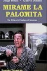 Mirame la palomita (1985)