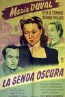 La senda oscura (1947)