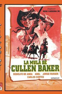 La mula de Cullen Baker  - La mula de Cullen Baker