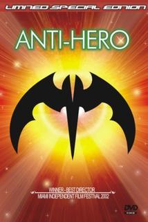 Anti-hero  - Anti-hero