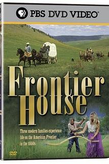 """""""Frontier House"""""""
