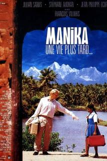 Manika, une vie plus tard  - Manika, une vie plus tard