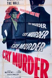 Cry Murder  - Cry Murder