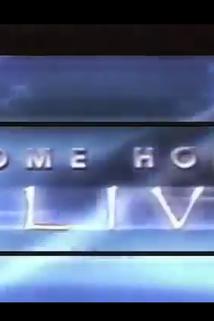 """""""Come Home Alive"""""""