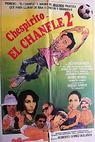 El chanfle II