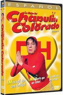 """""""El chapulín Colorado"""""""