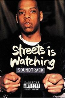 Streets Is Watching  - Streets Is Watching