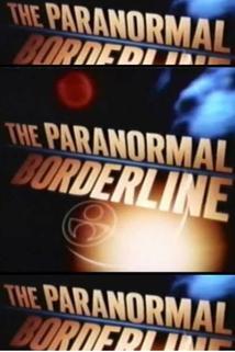 """The Paranormal Borderline"""