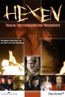 """""""Hexen - Magie, Mythen und die Wahrheit"""""""