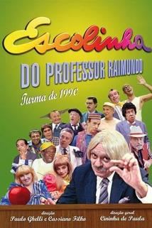 """Escolinha do Professor Raimundo"""