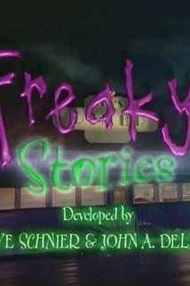 """""""Freaky Stories"""""""
