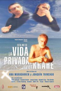 Esta no es la vida privada de Javier Krahe  - Esta no es la vida privada de Javier Krahe