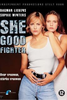 She Good Fighter