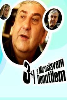 3+1 s Miroslavem Donutilem