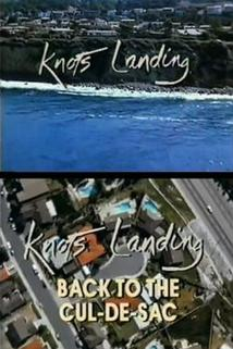 """Knots Landing: Back to the Cul-de-Sac""  - Knots Landing: Back to the Cul-de-Sac"
