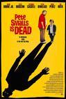 Pete Smalls Is Dead (2010)