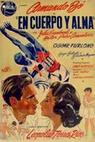 En cuerpo y alma (1951)