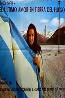 El último amor en Tierra del Fuego  - El último amor en Tierra del Fuego