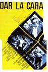 Dar la cara (1962)