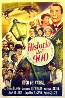 Historia del 900  - Historia del 900
