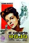 Canario rojo (1955)
