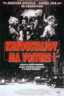 Plakát k filmu: Chrustaljove, vůz!