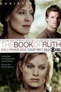 Nelehký život  - The Book of Ruth