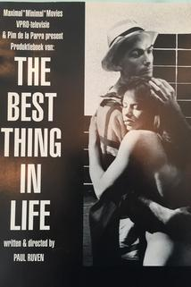 The Best Thing in Life  - The Best Thing in Life