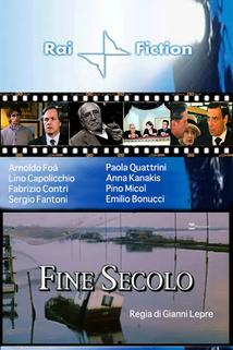 """""""Fine secolo"""""""