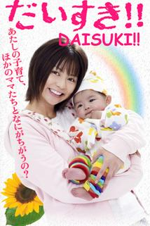 """""""Daisuki!!"""""""