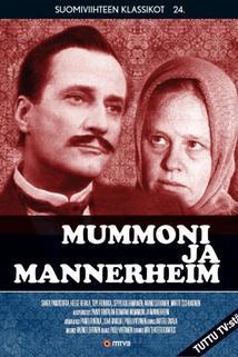 """""""Mummoni ja Mannerheim"""""""
