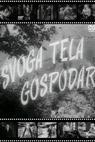 Svoga tela gospodar (1957)