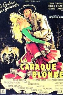 La caraque blonde