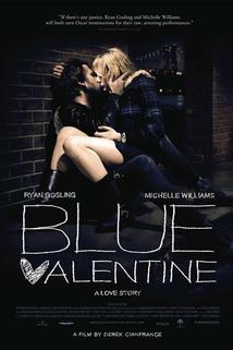 Blue Valentine  - Blue Valentine