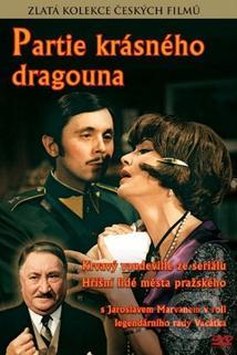 Partie krásného dragouna  - Partie krásného dragouna