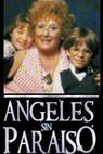"""Ángeles sin paraíso"" (1992)"